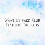 Monthly Card Club Products